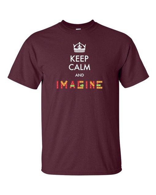 Keep Calm and Imagine T-Shirt Maroon