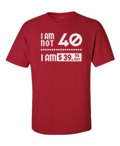 I am Still Young T-Shirt Cherry Red