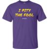 pity fool purple